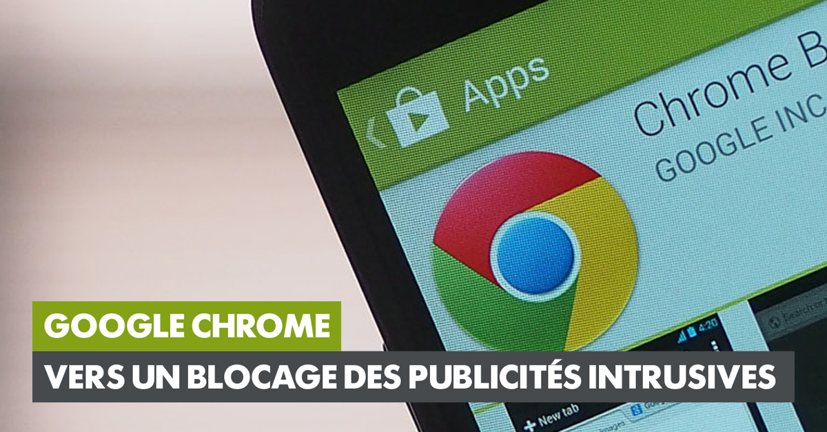 Google chrome va bloquer les publicit s intrusives for Bloquer les fenetre de pub google chrome