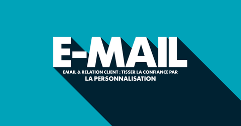Email personnalisation