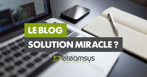 Le blog : solution miracle ?