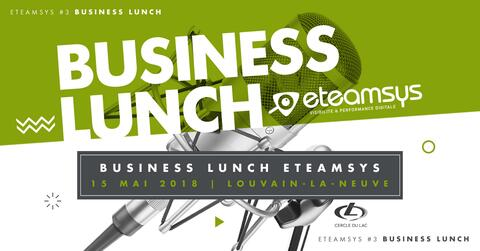 Business Lunch eteamsys à Louvain-la-Neuve
