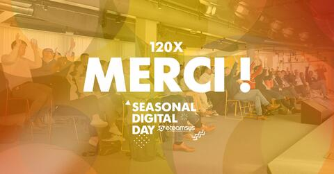 Seasonal Digital Day - Le compte rendu