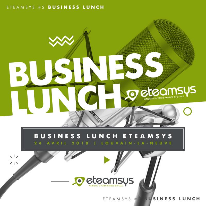 Business Lunch eTeamsys LLN
