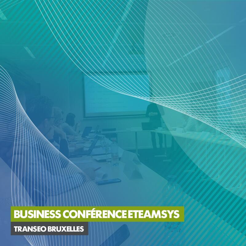 Business Conférence eTeamsys | Transeo Bruxelles